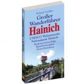 Großer Hainich Wanderführer. Wandern im UNESCO Weltnaturerbe Nationalpark Hainich mit Radtourenvorschlägen,Baumkronenpfad und Hainichlandweg. Roland Geißler