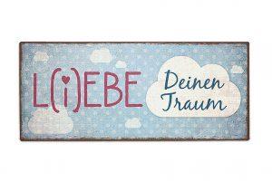 Schild für Dich L(i)ebe Deinen Traum Metallschild | Vintage Metallschild
