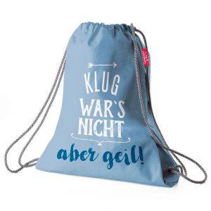 Turnbeutel für Dich Turnbeutel Klug war´s nicht, aber geil! | Der Turnbeutel für Dich :-) besteht aus robustem und strapazierfähigem Nylonmaterial. Maß: H44 x B32,5cm